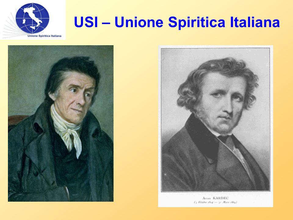 USI – Unione Spiritica Italiana Prime osservazioni: a) Gli Spiriti non erano se non le anime degli Uomini.