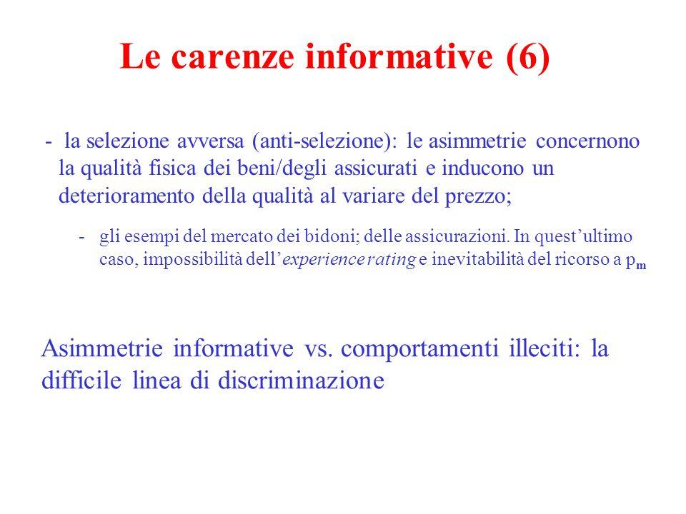 Le carenze informative (6) - la selezione avversa (anti-selezione): le asimmetrie concernono la qualità fisica dei beni/degli assicurati e inducono un