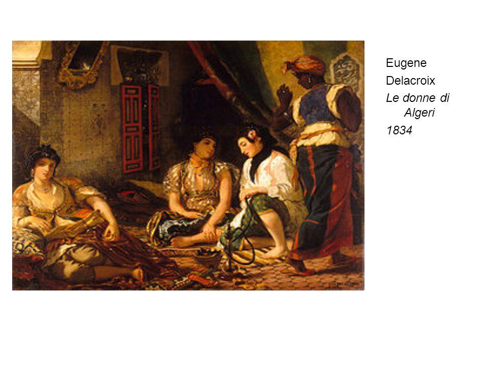 Eugene Delacroix Le donne di Algeri 1834