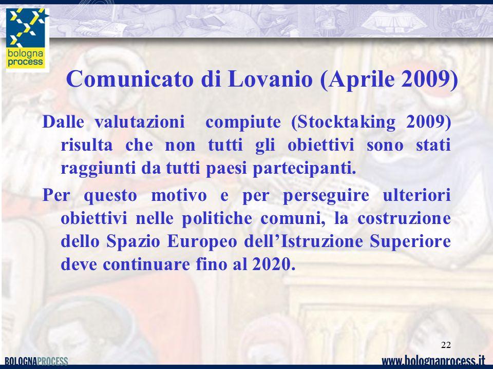 22 Dalle valutazioni compiute (Stocktaking 2009) risulta che non tutti gli obiettivi sono stati raggiunti da tutti paesi partecipanti.