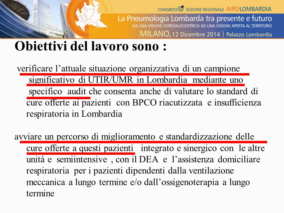 Obiettivi del lavoro sono : verificare l'attuale situazione organizzativa di un campione significativo di UTIR/UMR in Lombardia mediante uno specifico