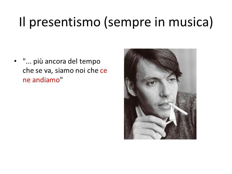 Il presentismo (sempre in musica)