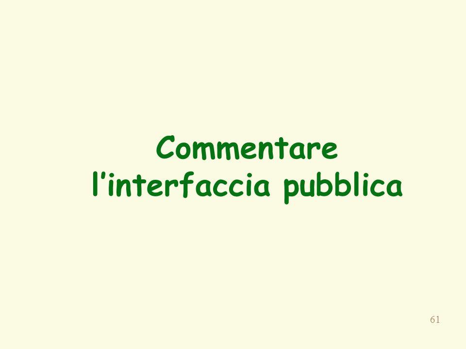 61 Commentare l'interfaccia pubblica