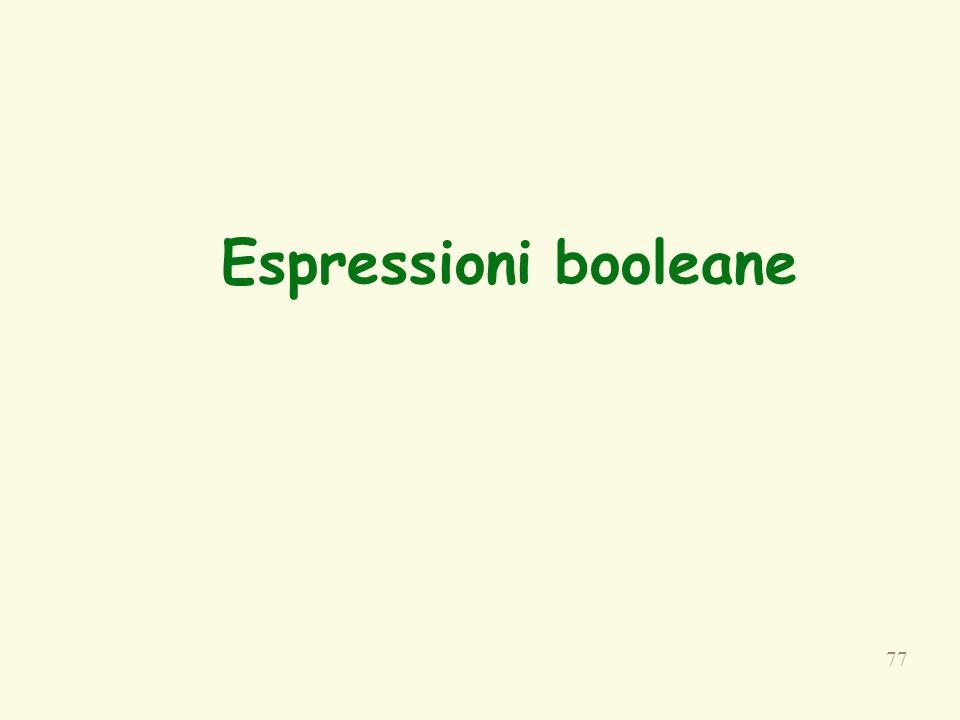 77 Espressioni booleane