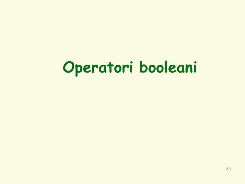 81 Operatori booleani