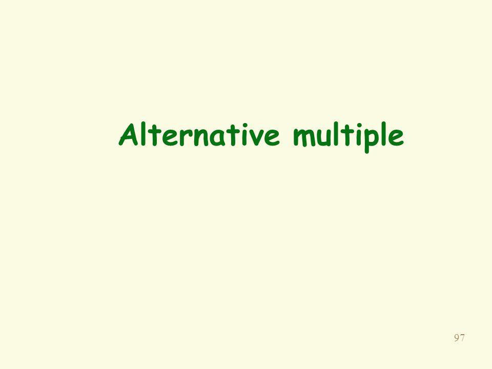 97 Alternative multiple