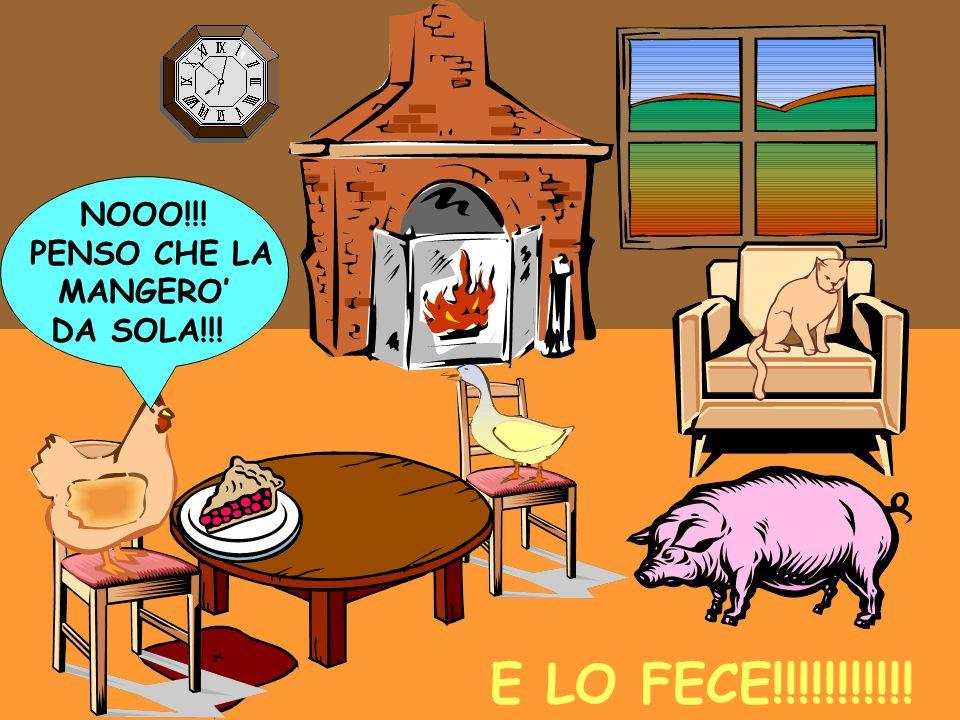 NOOO!!! PENSO CHE LA MANGERO' DA SOLA!!! E LO FECE!!!!!!!!!!!