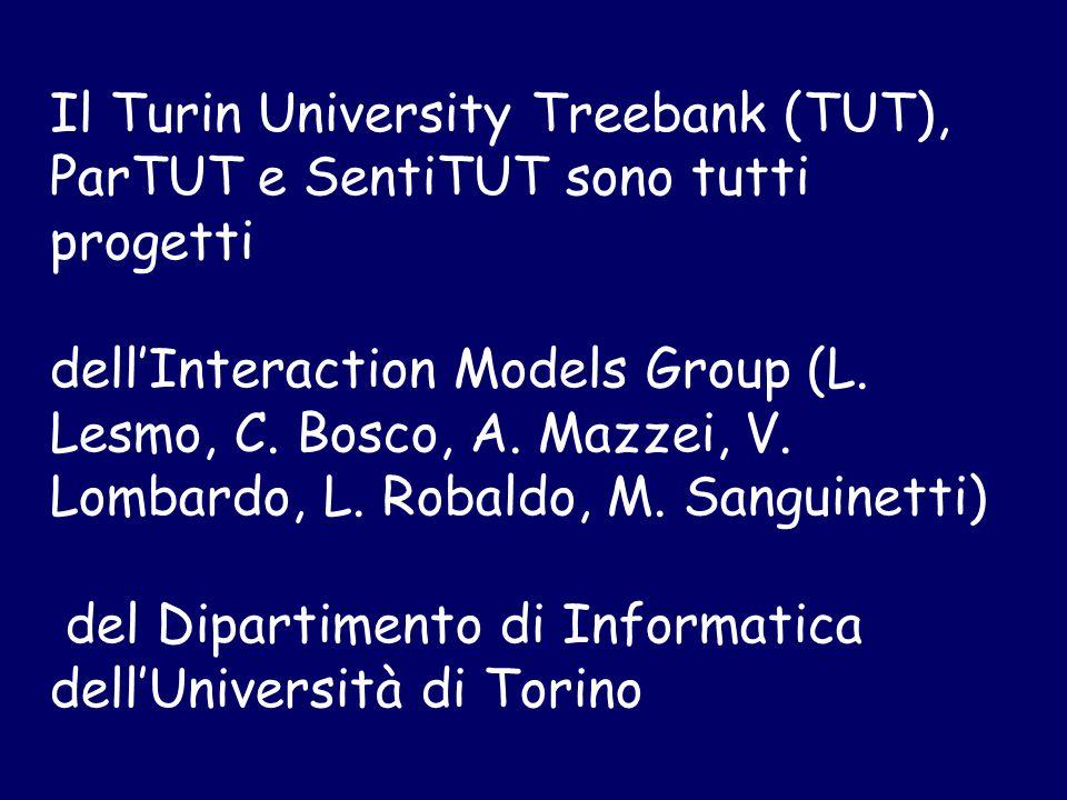 Il Turin University Treebank (TUT), ParTUT e SentiTUT sono tutti progetti dell'Interaction Models Group (L.
