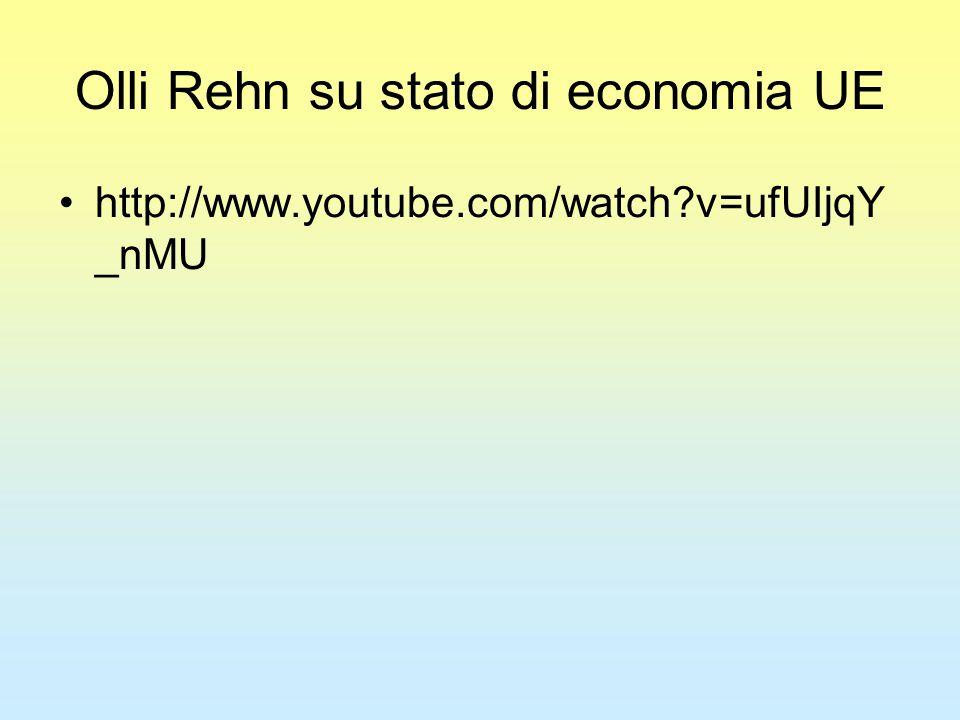 Olli Rehn su stato di economia UE http://www.youtube.com/watch v=ufUIjqY _nMU