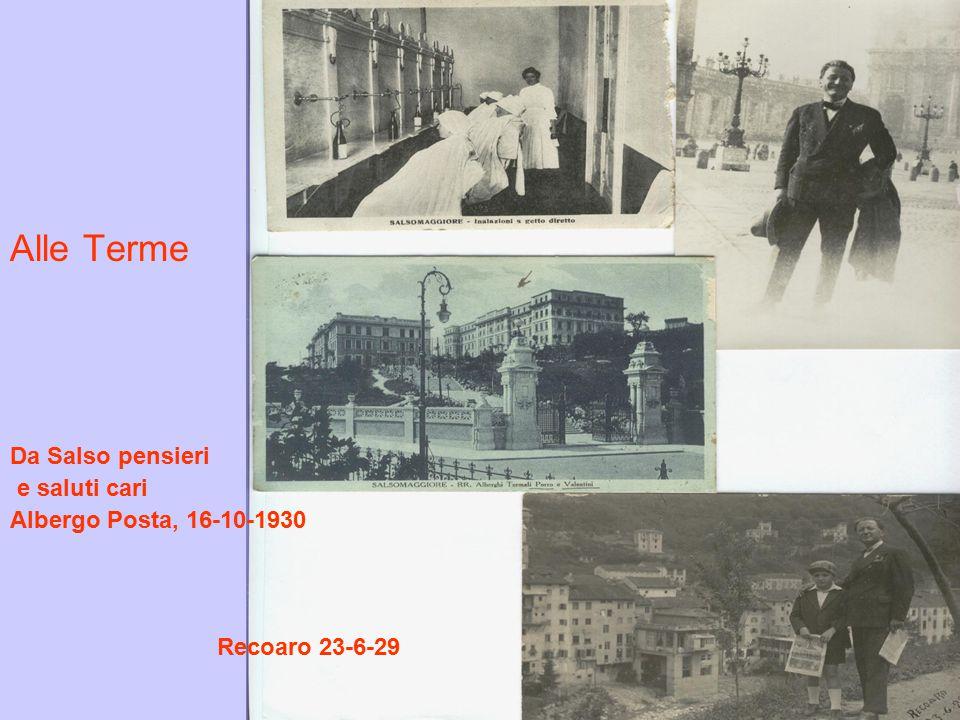 Alle Terme Da Salso pensieri e saluti cari Albergo Posta, 16-10-1930 Recoaro 23-6-29