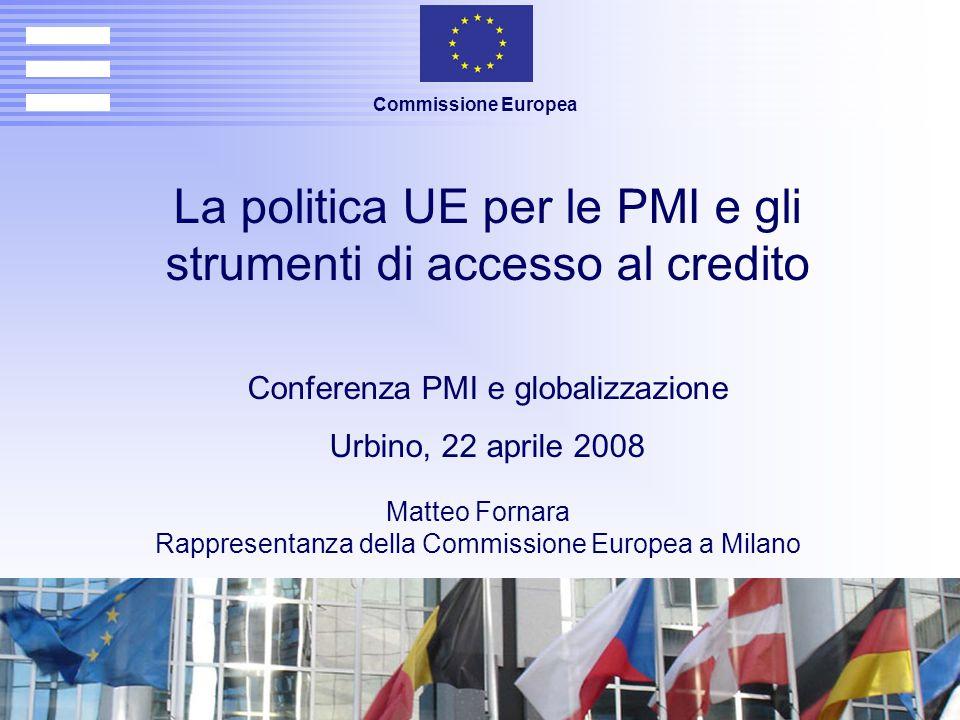 La nuova politica per le PMI Comunicazione della Commissione Una politica moderna a favore delle PMI per la crescita e l'occupazione (10 novembre 2005) Aree di azione 1.Promozione dello spirito imprenditoriale e delle competenze 2.Migliorare l'accesso delle PMI ai mercati 3.Ridurre le pastoie burocratiche 4.Migliorare le capacità di crescita delle PMI 5.Consolidare il dialogo e la consultazione con le PMI