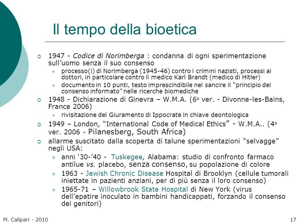 M. Calipari - 201017 Il tempo della bioetica  1947 - Codice di Norimberga : condanna di ogni sperimentazione sull'uomo senza il suo consenso processo