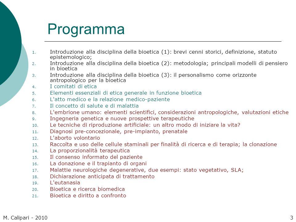 M.Calipari - 20104 Bibliografia  Testo di riferimento: E.