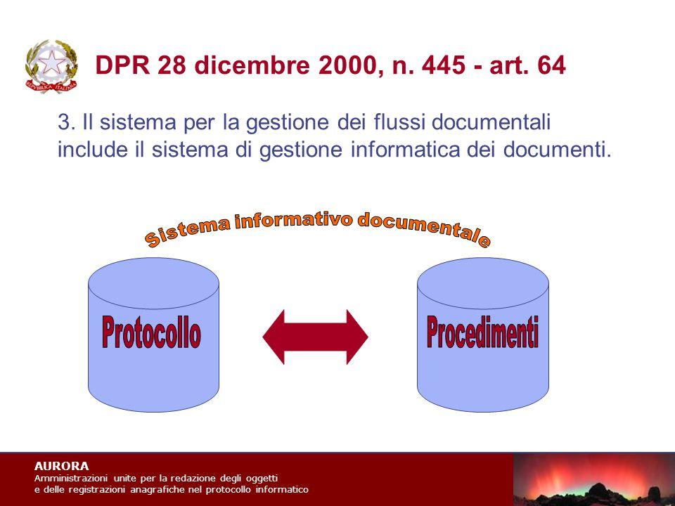 AURORA Amministrazioni unite per la redazione degli oggetti e delle registrazioni anagrafiche nel protocollo informatico 3.