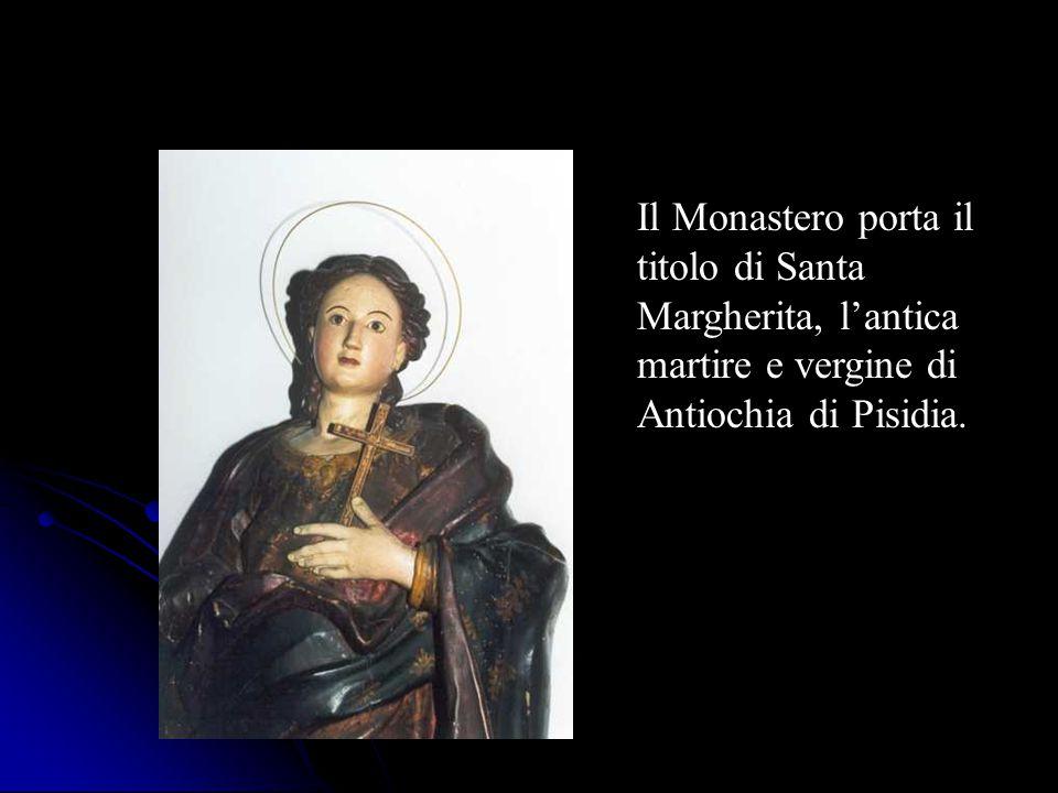 Dal 1460 alla comunità monastica di Santa Margherita risultano aggregate più di una famiglia religiosa per diverse ragioni.
