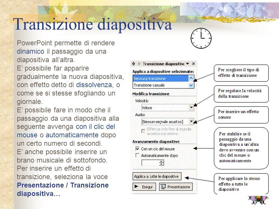 Animazioni ed effetti speciali PowerPoint consente di animare le presentazioni, in modo che le immagini e i testi non siano fissi ma si muovano sullo