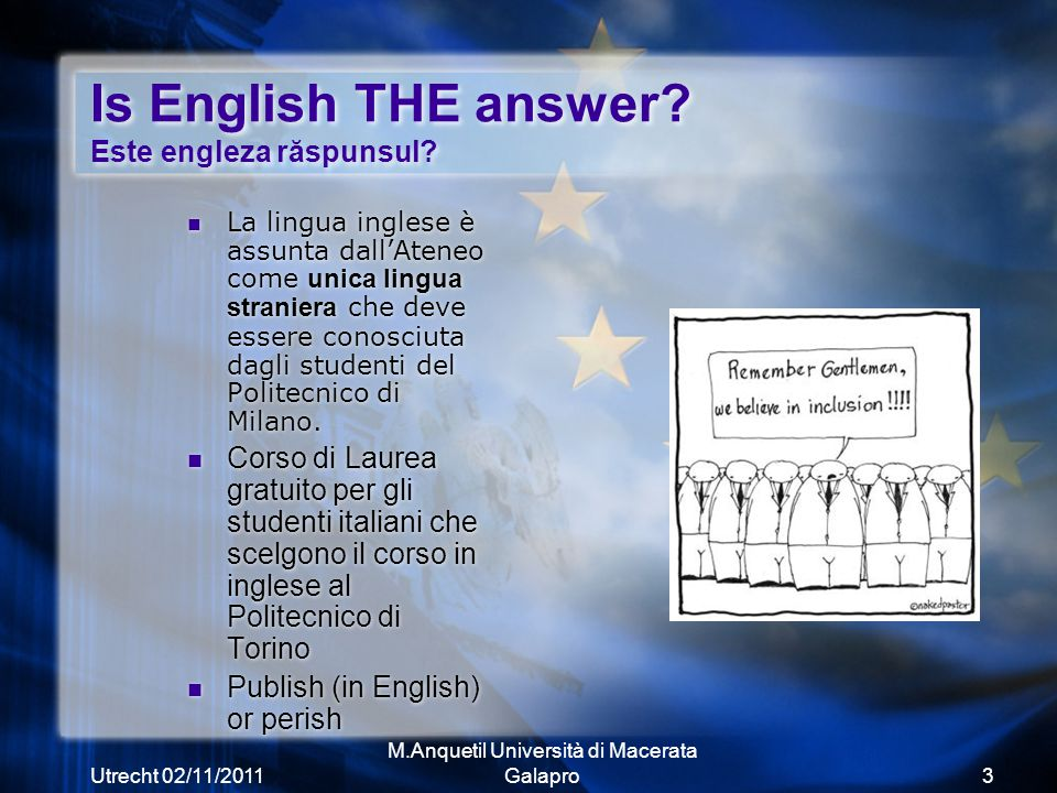 Utrecht 02/11/2011 M.Anquetil Università di Macerata Galapro3 Is English THE answer.