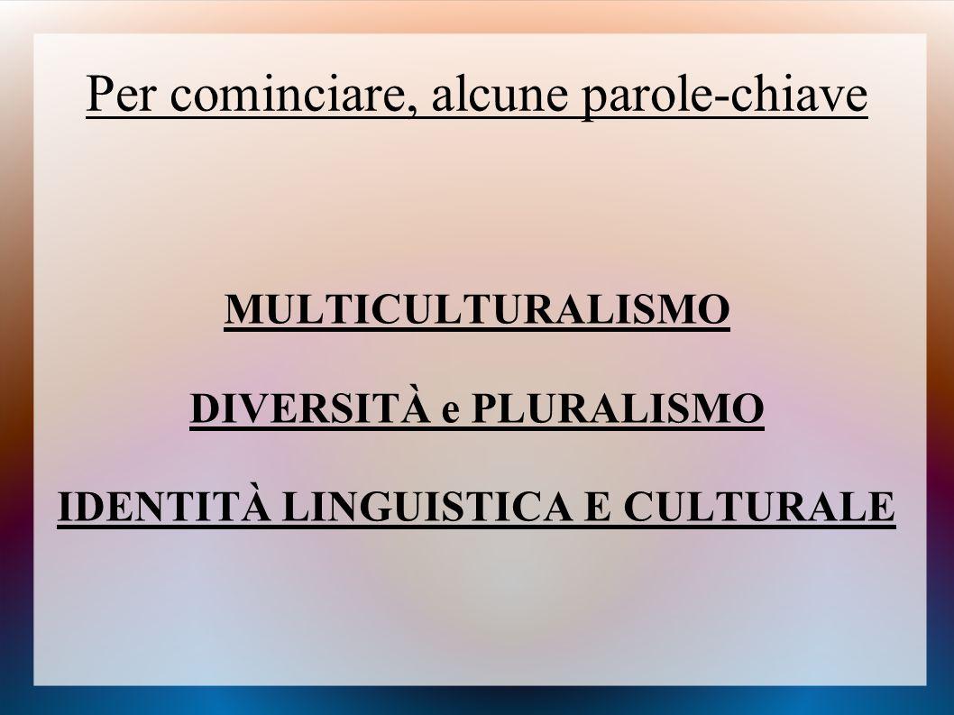 Tutela delle identità linguistiche e culturali minoritarie: i modelli nazionali Ordinamenti liberali-agnostici (es.