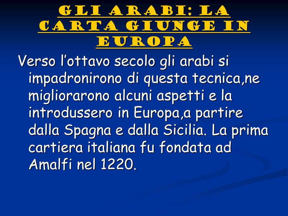 LA CARTIERA DI FABRIANO LA CARTIERA DI FABRIANONel 1276 sorse la cartiera di Fabriano, nella Marche, famosa per l'invenzione della f f f filigrana.