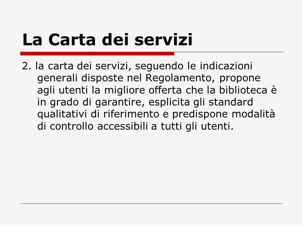 La Carta dei servizi 2.