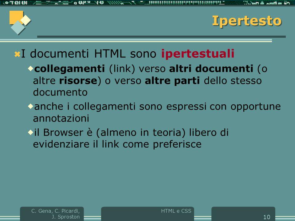HTML e CSS C. Gena, C. Picardi, J.