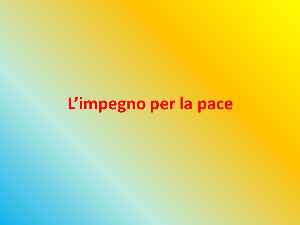L'impegno per la pace