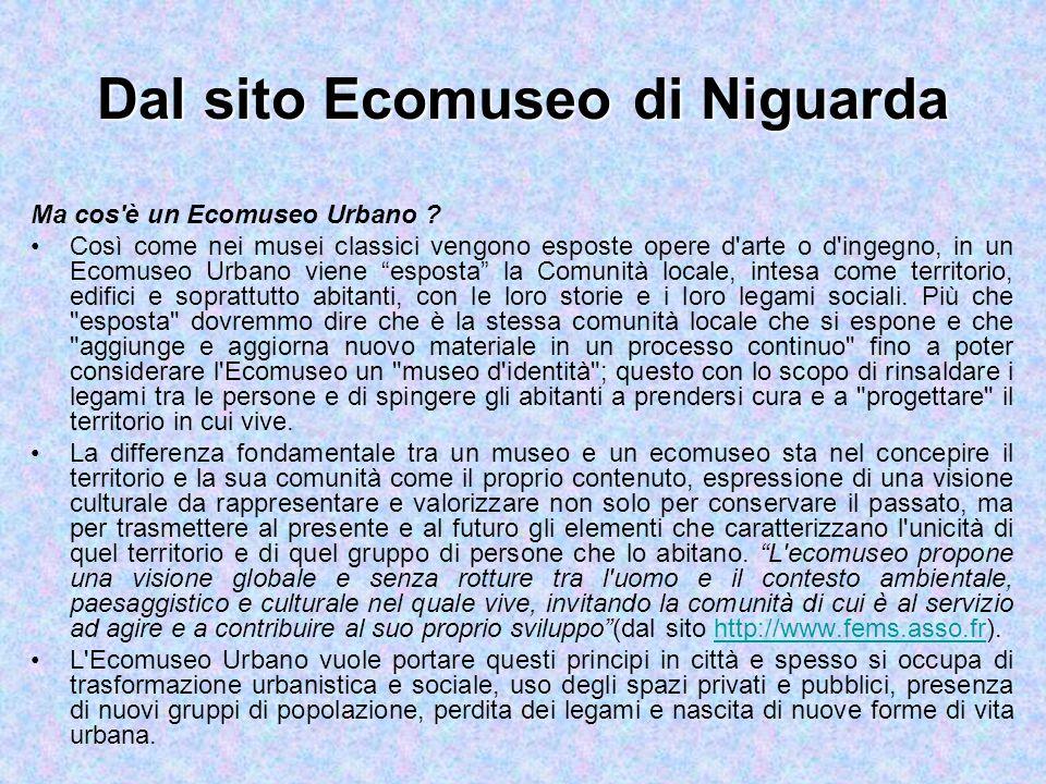 Dal sito Ecomuseo di Niguarda Ma cos è un Ecomuseo Urbano .