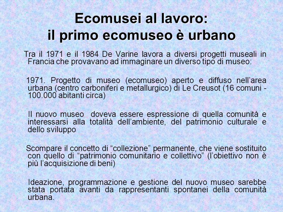 Ecomusei: Problematiche e punti di interesse Cruciale è il tema della formazione.