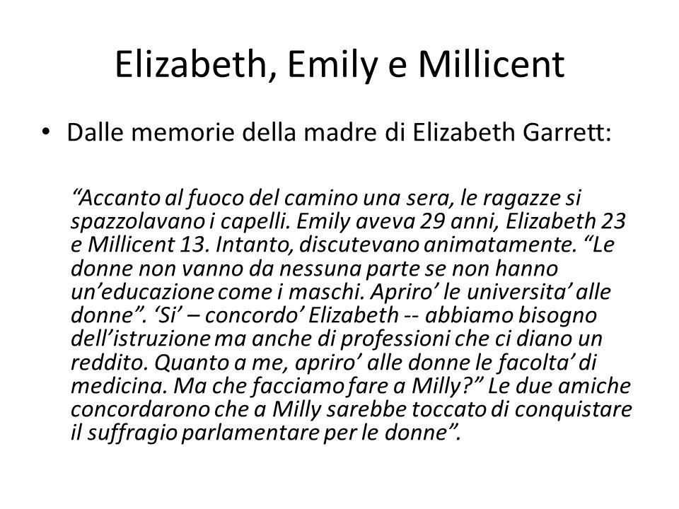 """Elizabeth, Emily e Millicent Dalle memorie della madre di Elizabeth Garrett: """"Accanto al fuoco del camino una sera, le ragazze si spazzolavano i capel"""