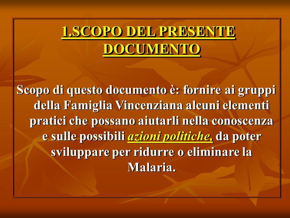 1.SCOPO DEL PRESENTE DOCUMENTO 1.SCOPO DEL PRESENTE DOCUMENTO Scopo di questo documento è: fornire ai gruppi della Famiglia Vincenziana alcuni element