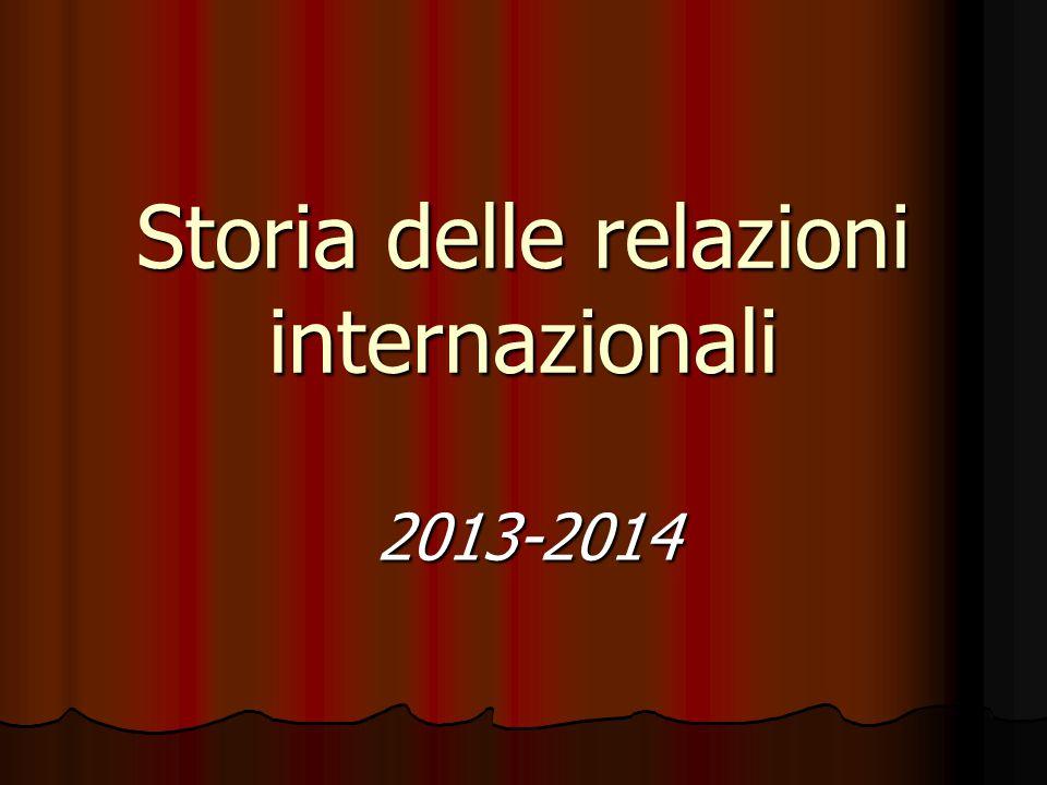 Storia delle relazioni internazionali 2013-2014