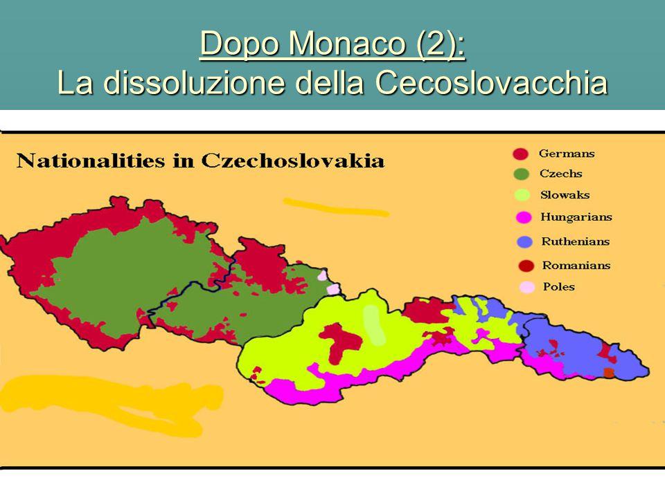 Dopo Monaco (2): La dissoluzione della Cecoslovacchia