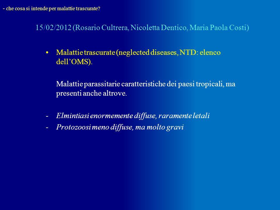Malattie trascurate (neglected diseases, NTD: elenco dell'OMS).