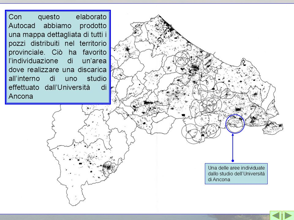 Con questo elaborato Autocad abbiamo prodotto una mappa dettagliata di tutti i pozzi distribuiti nel territorio provinciale. Ciò ha favorito l'individ