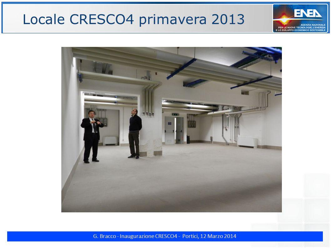 G. Bracco - Inaugurazione CRESCO4 - Portici, 12 Marzo 2014 ENE Locale CRESCO4 primavera 2013