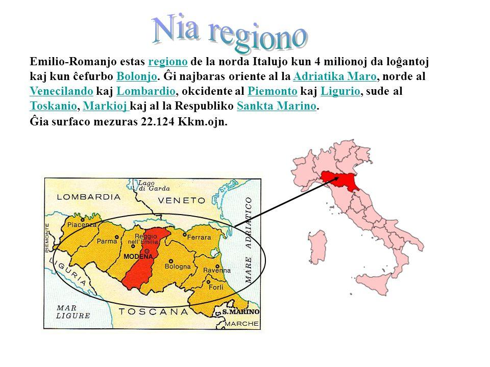 L'Emilia Romagna in Italia esp Emilio-Romanjo estas regiono de la norda Italujo kun 4 milionoj da loĝantoj kaj kun ĉefurbo Bolonjo.