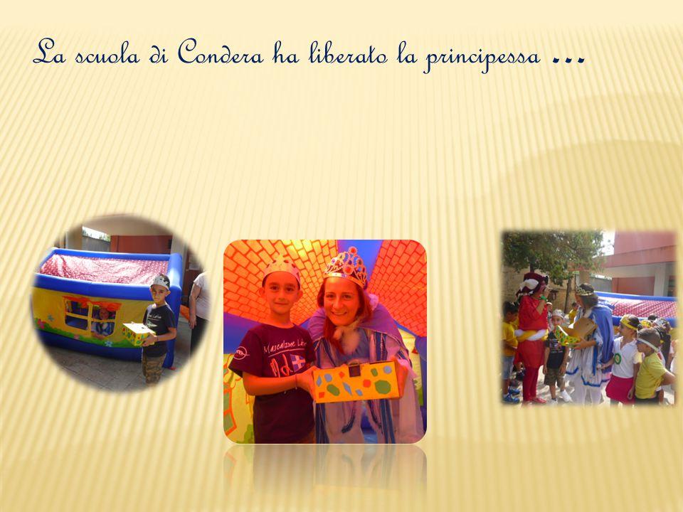La scuola di Condera ha liberato la principessa …