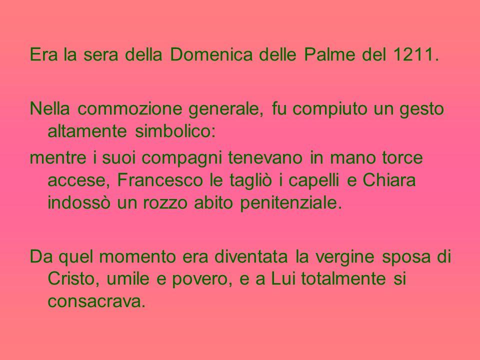 Nata nel 1193, Chiara apparteneva ad una famiglia aristocratica e ricca.