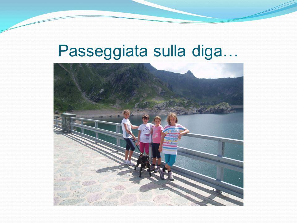 Passeggiata sulla diga…