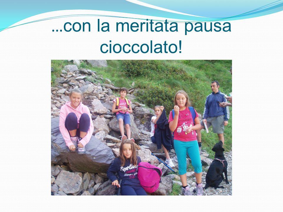… con la meritata pausa cioccolato!