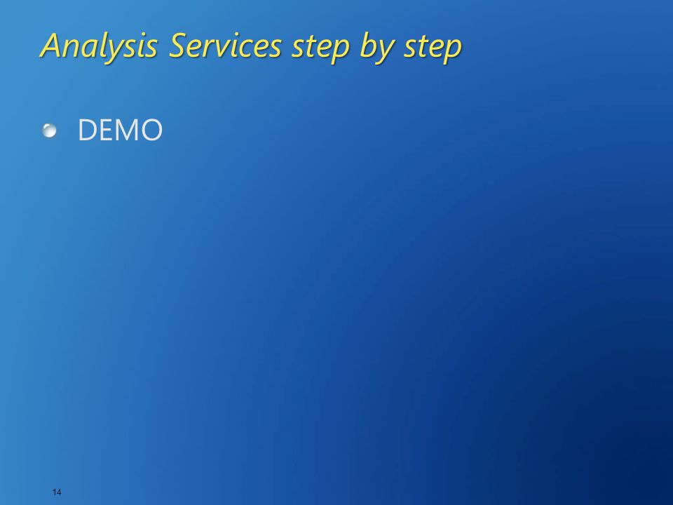 14 Analysis Services step by step DEMO