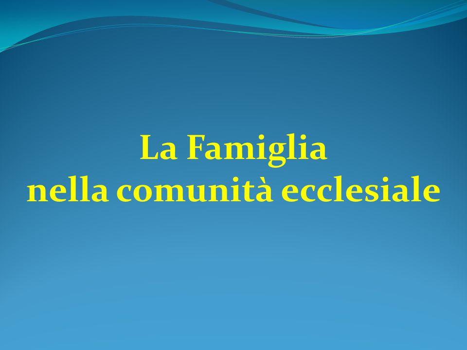 La Famiglia nella comunità ecclesiale