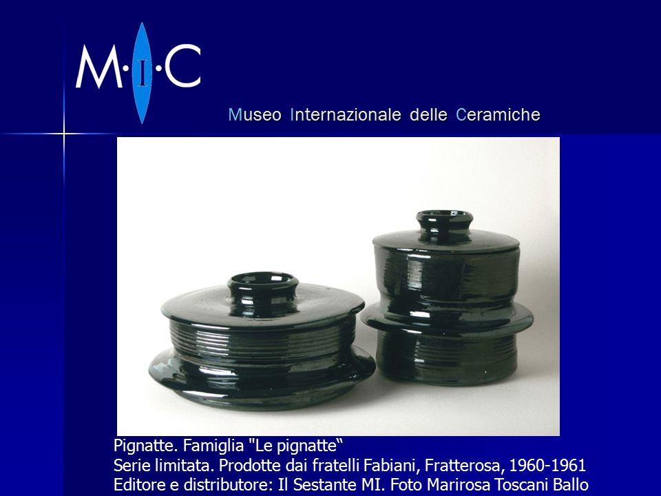 Museo Internazionale delle Ceramiche Pignatte. Famiglia Le pignatte Serie limitata.