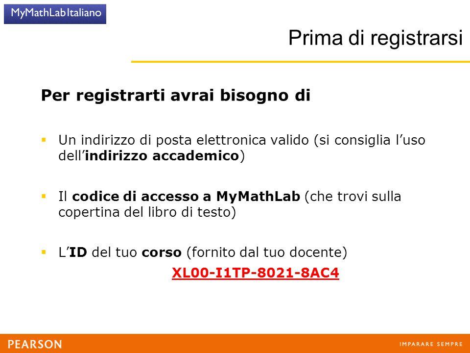 Prima di registrarsi Per registrarti avrai bisogno di  Un indirizzo di posta elettronica valido (si consiglia l'uso dell'indirizzo accademico)  Il c