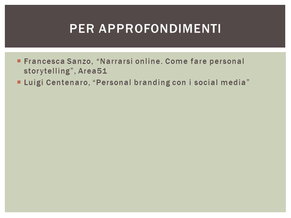  Francesca Sanzo, Narrarsi online.