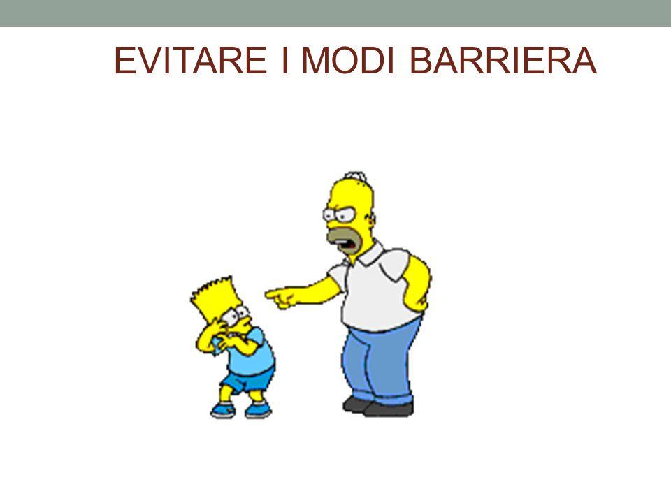 EVITARE I MODI BARRIERA