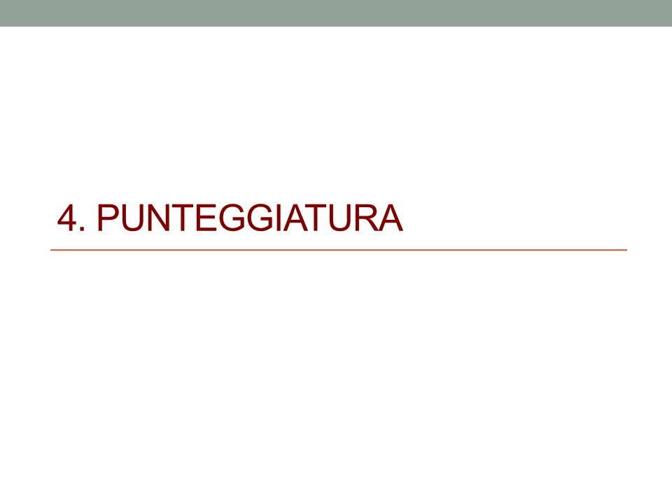 4. PUNTEGGIATURA