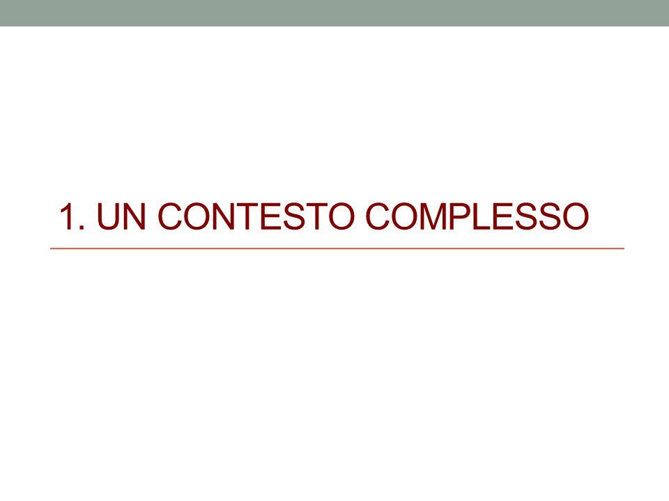 1. UN CONTESTO COMPLESSO
