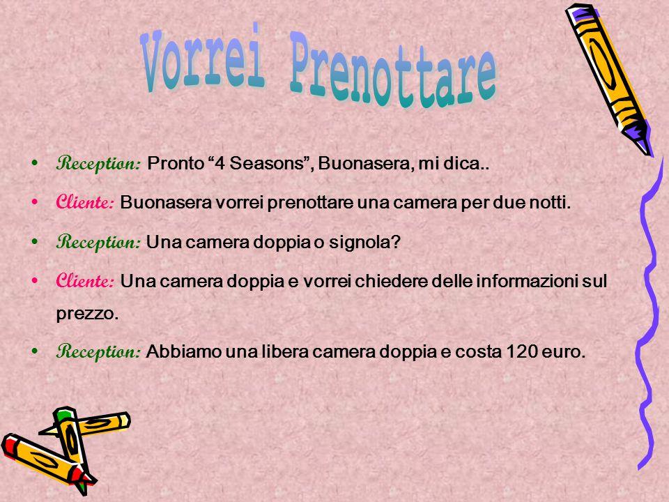 Reception: Pronto 4 Seasons , Buonasera, mi dica..