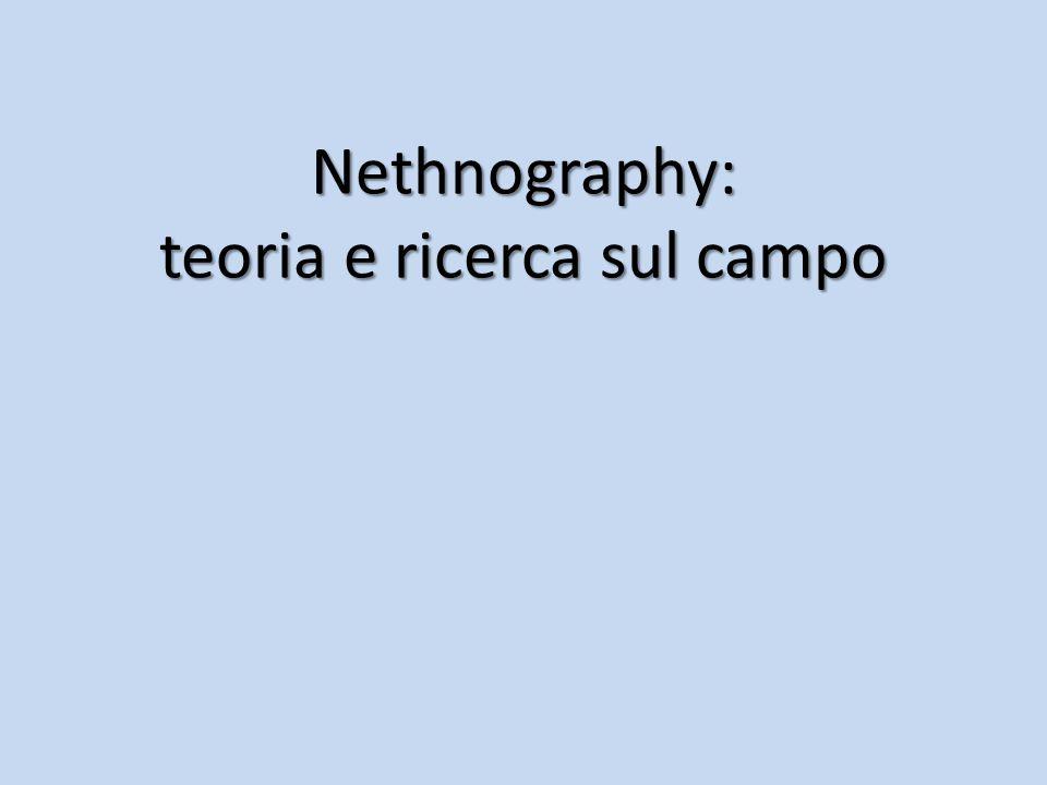 Nethnography: teoria e ricerca sul campo